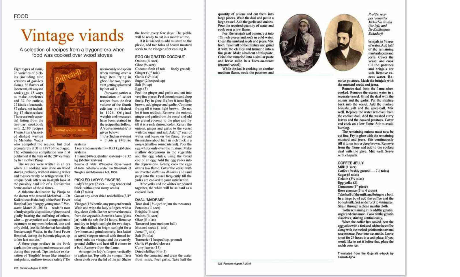 Parsiana August 7, 2016 - A selection of recipes from a bygone era when food was cooked over wood stoves. By Farrokh Jijina.
